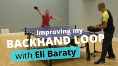 Improving my backhand loop