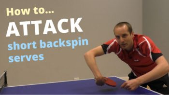 [Video] How to attack short backspin serves