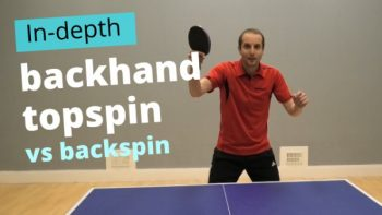 [Video] Backhand topspin vs backspin – basic and advanced technique