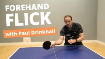 [Video] How to do a forehand flick – with Paul Drinkhall