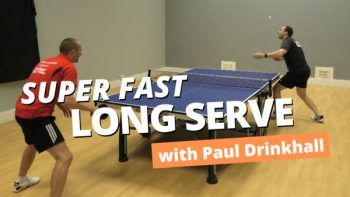 [Video] How to do a super fast long serve – with Paul Drinkhall