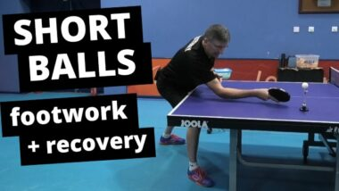 Footwork and recovery for short balls