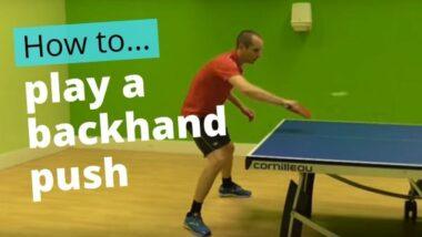 Backhand push – basic technique