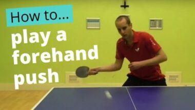 Forehand push – basic technique